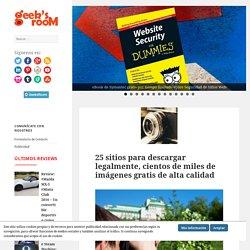 25 sitios para descargar legalmente, cientos de miles de imágenes gratis de alta calidad