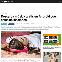 Cómo descargar música gratis desde Android