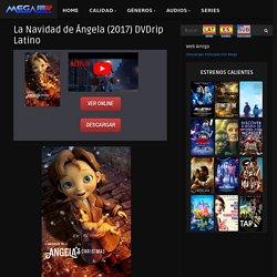 Descargar La Navidad de Ángela (2017) DVDrip Latino en 1 link Mega Mp4