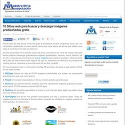 10 Sitios web para buscar y descargar imágenes prediseñadas gratis