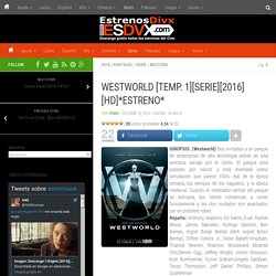 Descargar Westworld [Temp. 1][Serie][2016][HD]*Estreno* - estrenosOk.com torrent