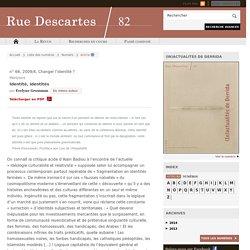 Rue Descartes » Identité, identités