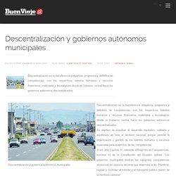 Descentralización y gobiernos autónomos municipales - Artículo central - revista del transportista ecuatoriano