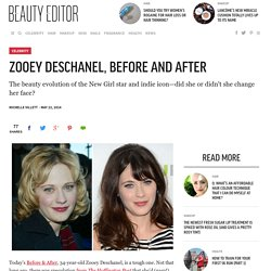 Zooey Deschanel, Before and After - Beauty Editor: Celebrity Beauty Secrets, Hairstyles & Makeup Tips