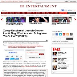 Zooey Deschanel, Joseph Gordon-Levitt Sing What Are You Doing New Years Eve? (VIDEO)