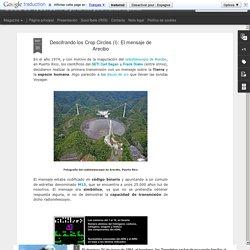 Descifrando los Crop Circles (I): El mensaje de Arecibo