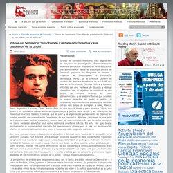 """Videos del Seminario """"Descifrando y debatiendo: Gramsci y sus cuadernos de la cárcel"""""""