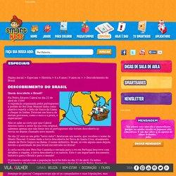 Descobrimento do Brasil - Educação Infantil e Atividades para Sala de Aula - Smartkids