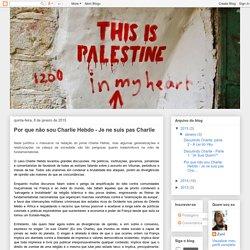 Descolonizações: Por que não sou Charlie Hebdo - Je ne suis pas Charlie