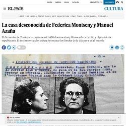 La casa desconocida de Federica Montseny y Manuel Azaña