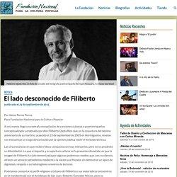 El lado desconocido de Filiberto – Fundación Nacional para la Cultura Popular