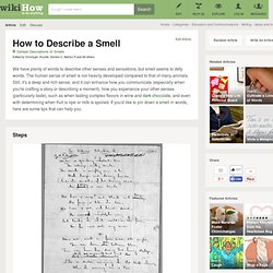 How to Describe a Smell: 10 steps (with pictures)