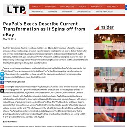 PayPal's Execs Describe Current Transformation as it Spins off from eBay