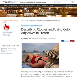 Describing Clothes and Using Color Adjectives in French