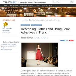 Describing Clothes and Using Color Adjectives in French - Learn French