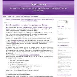 Le web sémantique en entreprise : quelques cas d'usage