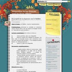 Descriptif de la séquence sur le théâtre - Préparation du bac français pour les ES de Villaroy