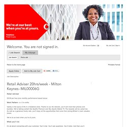 Job Description - Retail Adviser 20hrs/week - Milton Keynes (MIL00006G)