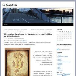 # Description d'une image 4. « L'angelus novus » de Paul Klee par Walter Benjamin