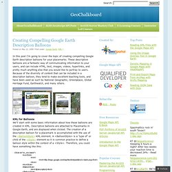 Creating Compelling Google Earth Description Balloons « GeoChalkboard