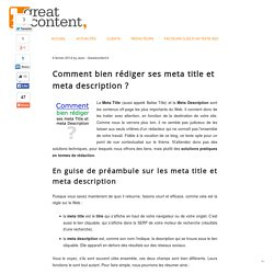 Comment bien rédiger ses meta title et meta description ? - Blog de greatcontent.fr