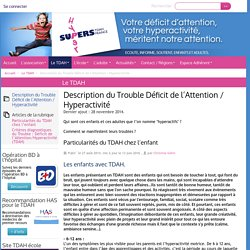 Description du Trouble Déficit de l'Attention / Hyperactivité - TDAH France