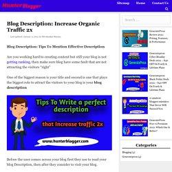 Blog Description: Increase Organic Traffic 2x 2021