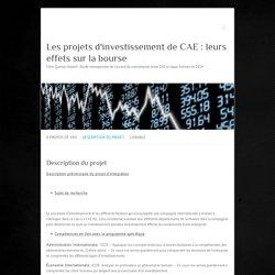 Description du projet – Les projets d'investissement de CAE : leurs effets sur la bourse