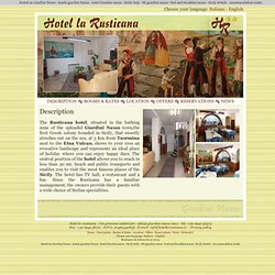 Description - Hotels in Giardini Naxos - Hotel la Rusticana - Giardini Naxos Hotel - Official Website - Bed and Breakfast Giardini Naxos - Sicily
