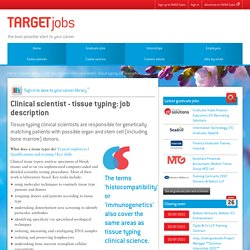 Clinical scientist - tissue typing: job description