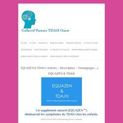 EQUAZEN & TDAH ( Articles - Description - Témoignages ...) - Collectif Parents TDAH Ouest