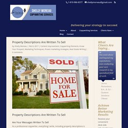 Property Descriptions Are Written To Sell - Shelly Moreau Copywriting Services