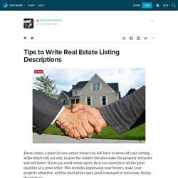 Tips to Write Real Estate Listing Descriptions: dependondakotat — LiveJournal