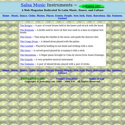 Descriptions of Salsa Music Instruments ~ www.justsalsa.com