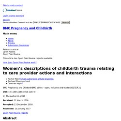 Women's descriptions of childbirth trauma relating to care provider actions and interactions