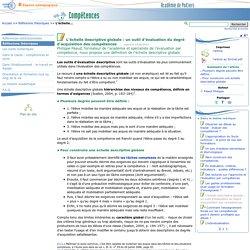 L'échelle descriptive globale: un outil d'évaluation du degré d'acquisition des compétences- Compétences