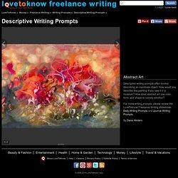 Descriptive Writing Prompts - LoveToKnow Freelance Writing