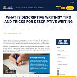 What is descriptive writing? Tips and Tricks for Descriptive writing