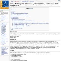 I Progetti FSE per la descrizione, valutazione e certificazione delle competenze - Piazza delle Competenze