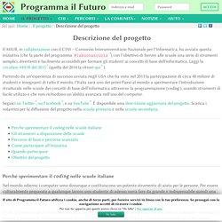 Descrizione del progetto - ProgrammaIlFuturo.it