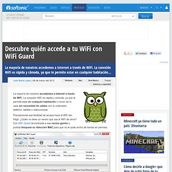 Descubre quién accede a tu WiFi con WiFi Guard