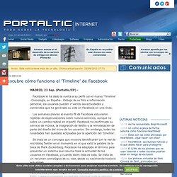 Descubre cómo funciona el 'Timeline' de Facebook / PortalTIC.es
