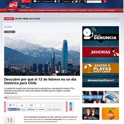 Descubre por qué el 12 de febrero es un día histórico para Chile