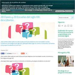 20 Claves y 20 Escuelas del siglo XXI: descúbrelas…