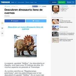 Descubren dinosaurio lleno de cuernos - Taringa!