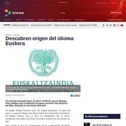 Descubren origen del idioma Euskera