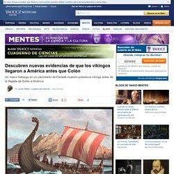 Descubren nuevas evidencias de que los vikingos llegaron a América antes que Colón