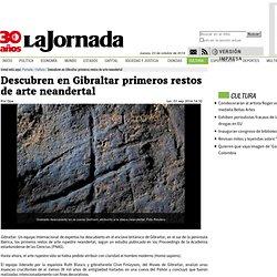 Descubren en Gibraltar primeros restos de arte neandertal — La Jornada