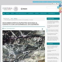 Descubren gráfica rupestre asociada al contacto con los españoles, en Guerrero