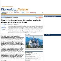 Fitur 2013: descubriendo Alemania a través de Wagner y los hermanos Grimm - Diariocrítico del Turismo
